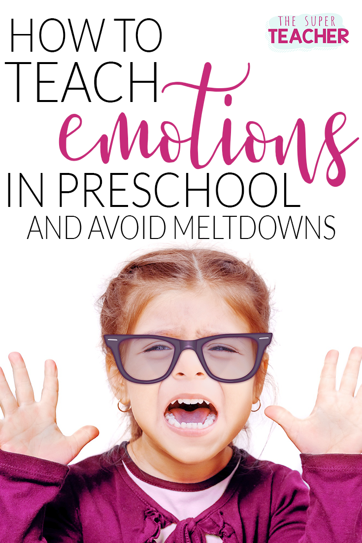 How To Teach Emotions In Preschool And Avoid Meltdowns